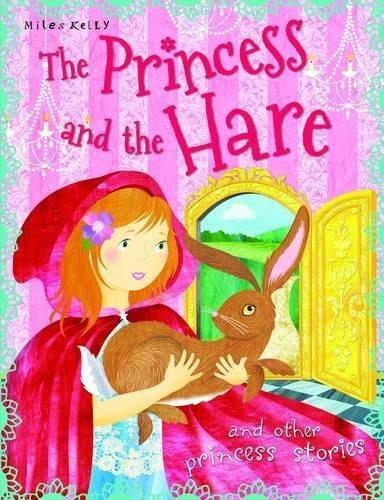 THE PRINCESS AND THE HARE AND OTHER PRINCESS STORIES