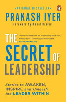 The Secret of Leadership: Stories to Awaken, Inspire and Unleash the Leader Within Paperback