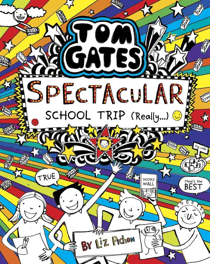 TOM GATES NO 17 SPECTACULAR SCHOOL TRIP REALLY