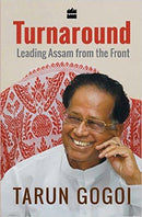 Turnaround: Leading Assam from the Front Hardcover