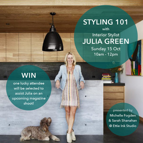 STYLING 101 with JULIA GREEN