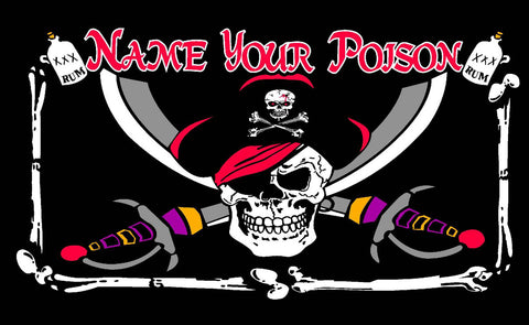 Pirate Name Your Poison Flag - Wind Creations