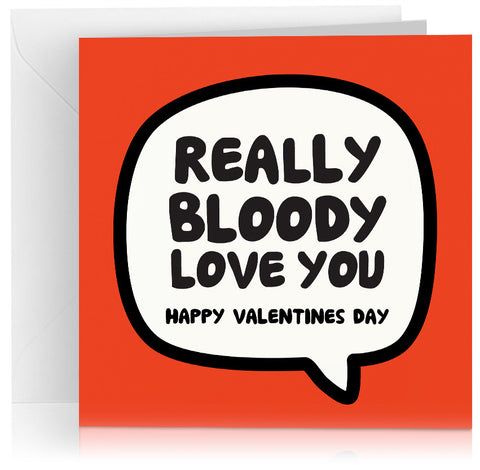 Bloody love you (Valentines) x 6