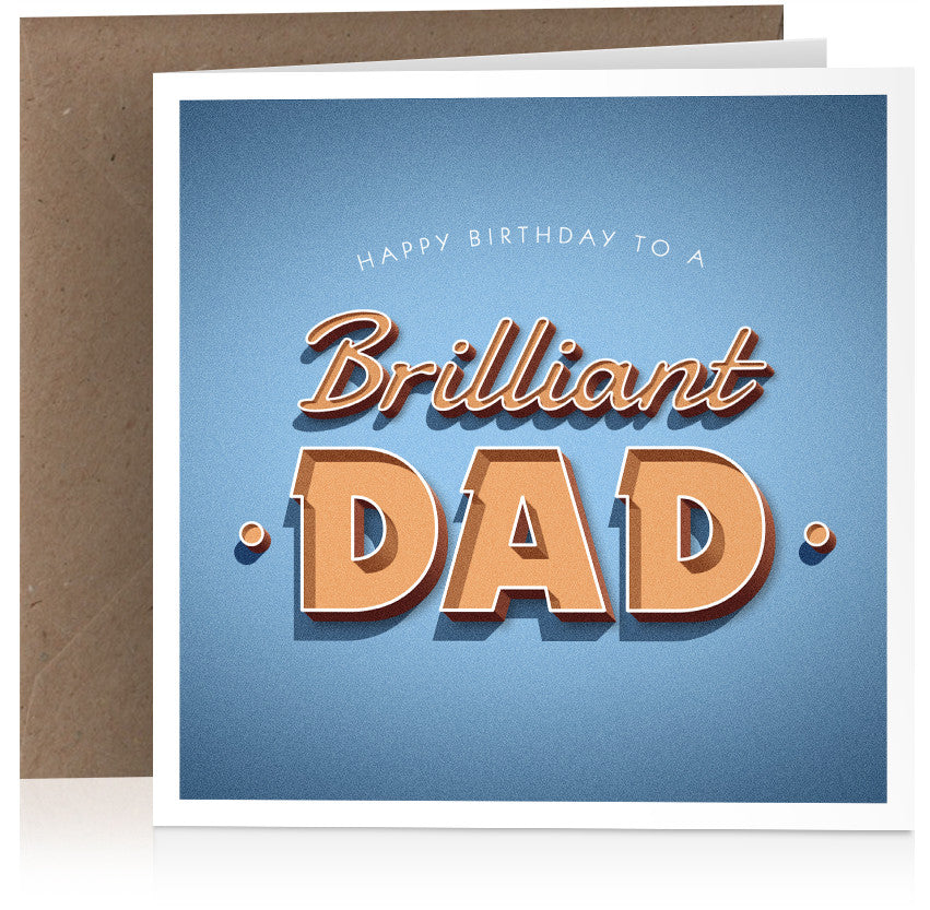 Brilliant dad (birthday) x 6