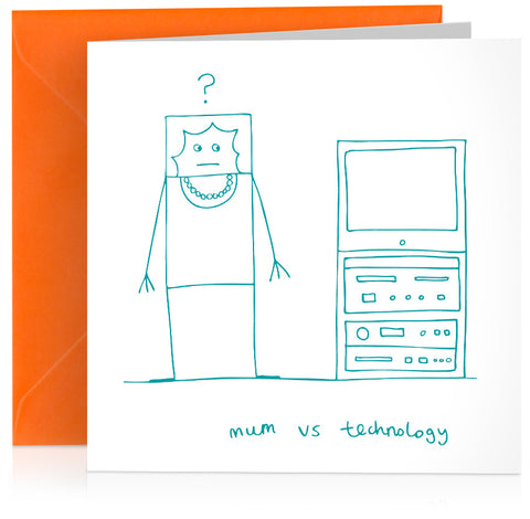 'Mum vs technology' humorous card for birthday or Mothers Day