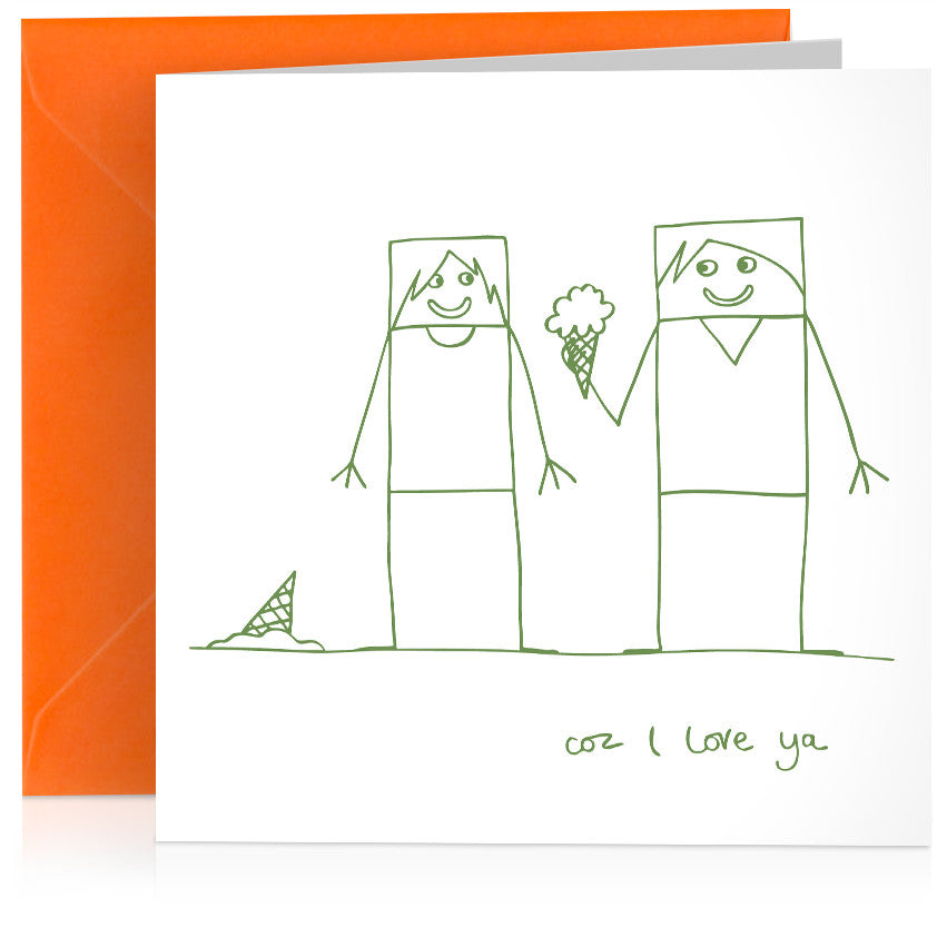'Cos I love ya' greeting card for birthday, anniversary or Valentines