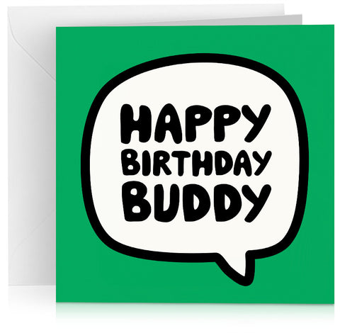 Green 'happy birthday buddy' greeting card