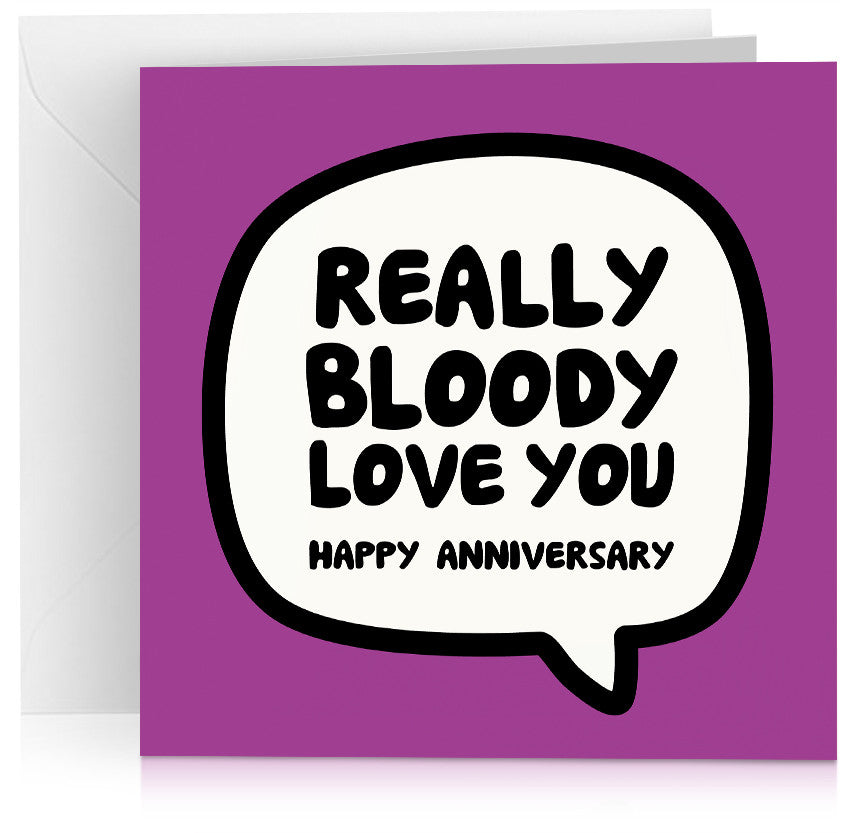 Bloody love you (anniversary) x 6
