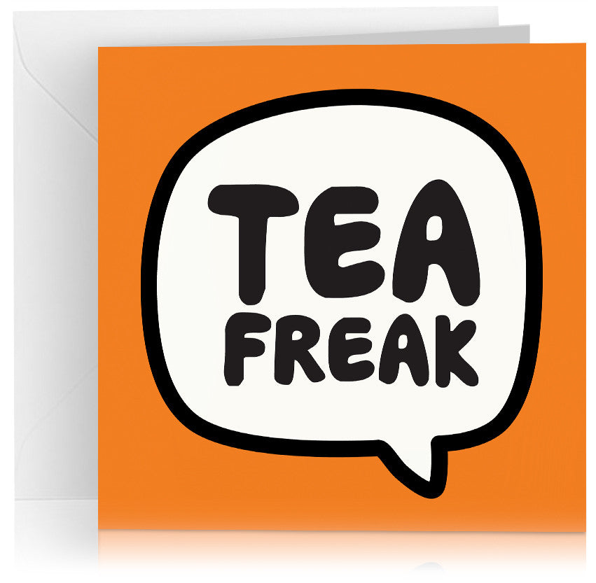 Tea freak x 6