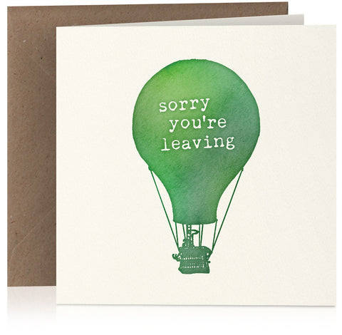 Sorry you're leaving greeting card (hot air balloon)
