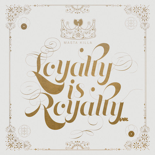 Masta Killa – Loyalty Is Royalty (2LP)