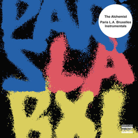 The Alchemist ‎– Paris L.A. Bruxelles Instrumentals (LP)
