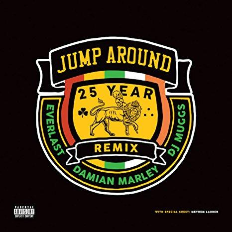 "Everlast / Damian Marley / DJ Muggs – Jump Around 25 Year Remix (12"")"