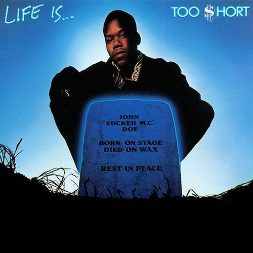 Too $hort ‎– Life Is...Too $hort (LP)