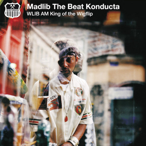 Madlib The Beat Konducta ‎– WLIB AM: King Of The Wigflip (2LP)