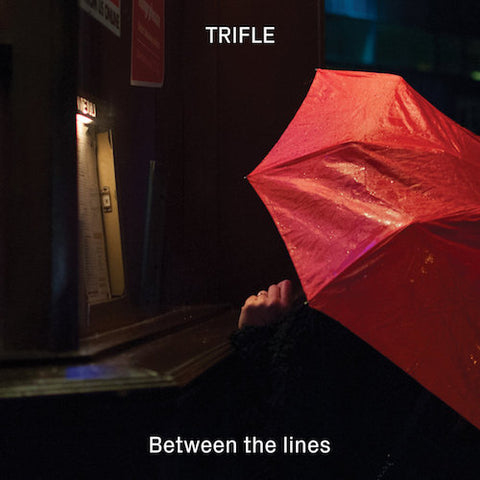 Trifle – Between The Lines (EP)