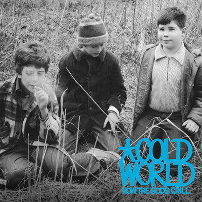 Cold World – How The Gods Chill