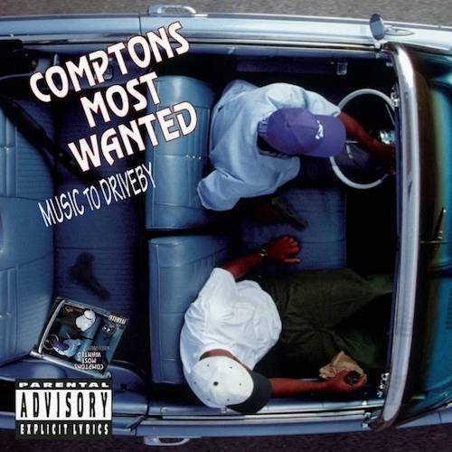 Compton's Most Wanted – Music To Driveby (LP)