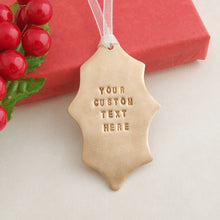 Load image into Gallery viewer, custom text bronze handmade holly leaf christmas decoration 2