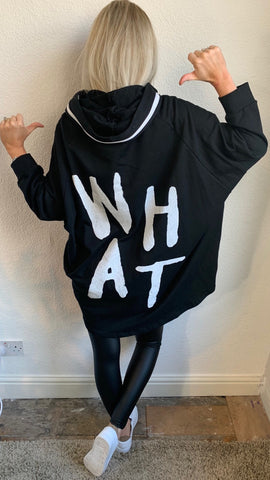 """WHAT"" HOODED SWEAT"