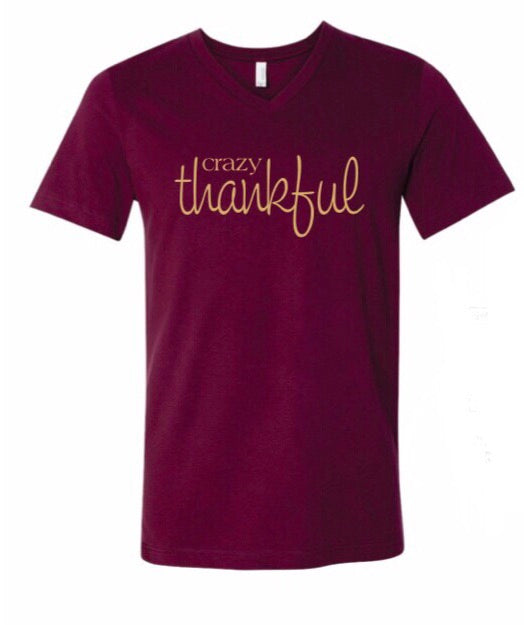 Crazy Thankful Shirt