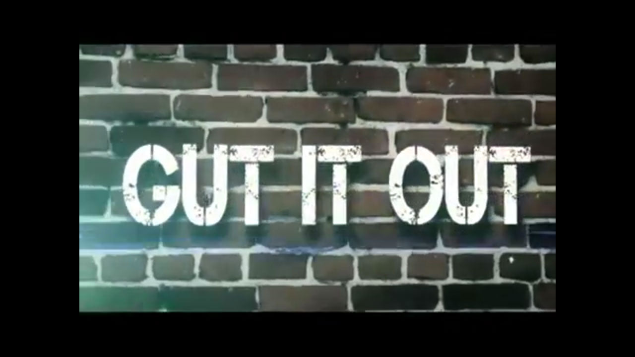 Boot camp - Gut it out