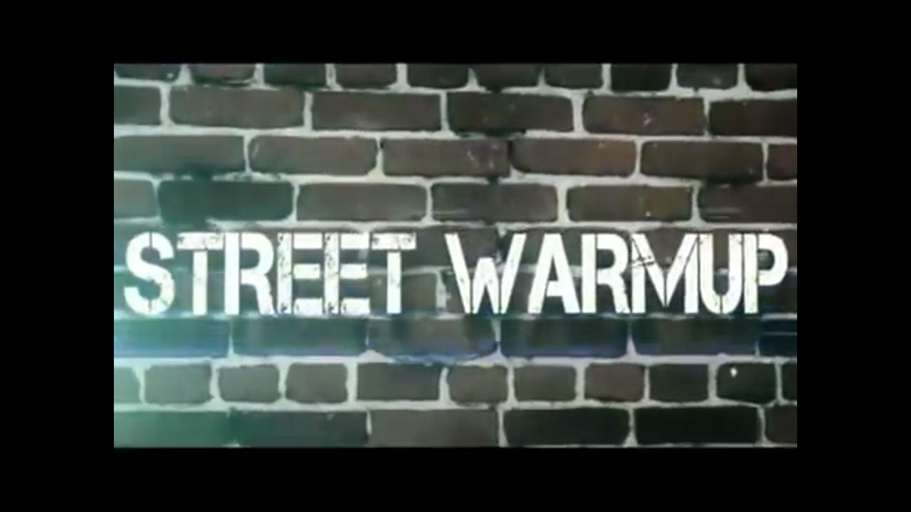 Boot camp - Street warmup