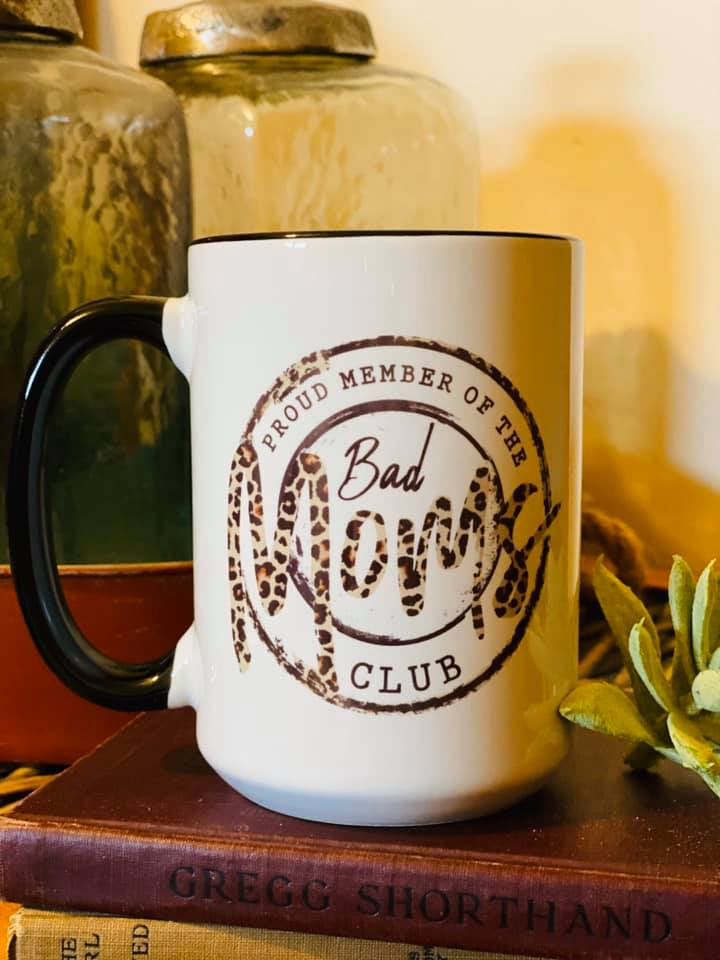 Bad Moms Club- 15 oz coffee mug