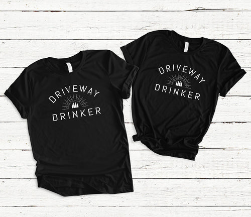 Driveway Drinker - Unisex Triblend Tee (You Pick the color of tee)