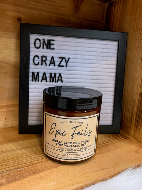 Epic Fails - 16 OZ Wood Wick Candles