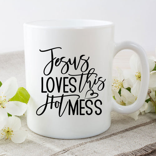 Jesus loves this hot mess - 15 oz coffee mug