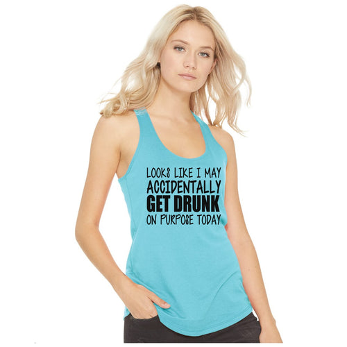 Looks like I mayAccidently get drunk...- Racerback Tank (XS Available)