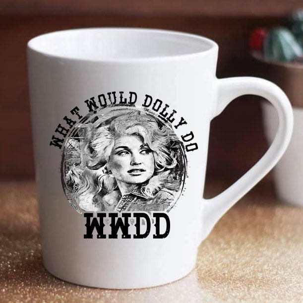 What Would Dolly Do? - 15 oz coffee mug