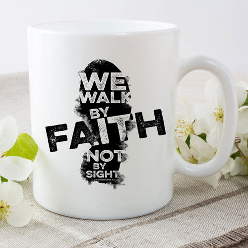 We walk by Faith - 15 oz coffee mug