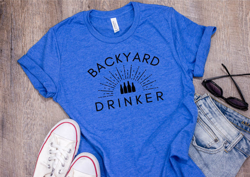 Backyard Drinker - Unisex Triblend Tee (You Pick the color of tee)