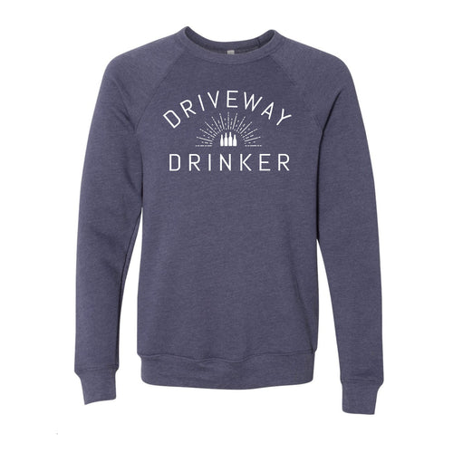 Unisex Pullover Sweatshirt - Driveway Drinker (Sizes S Available)