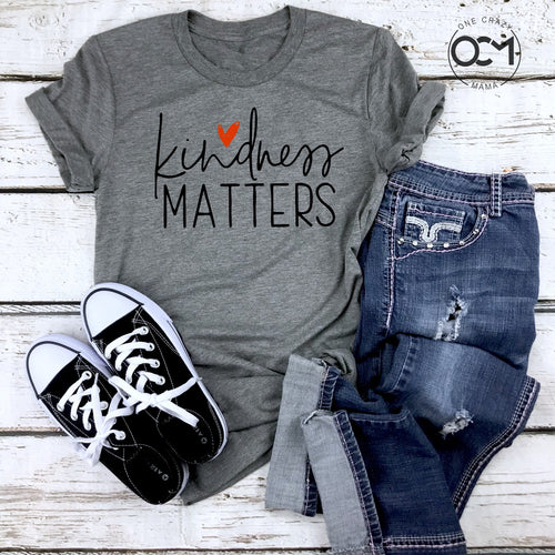 Kindness Matters -  Unisex Tee (5 T-Shirt Color Options)