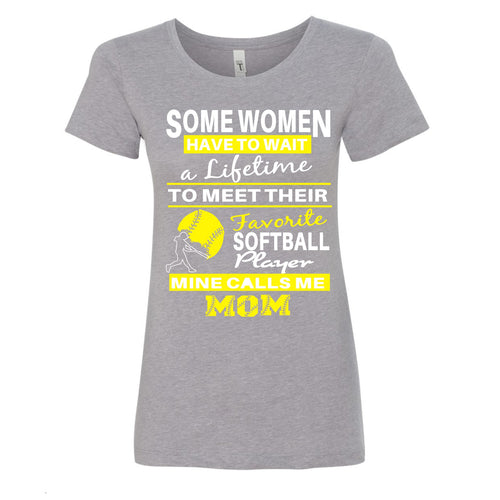 Some Women Have to wait...(Softball) - Ladies Ideal Crew Tee (Size Large Available)