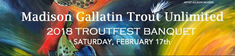 Trout Unlimited - TroutFest 2018