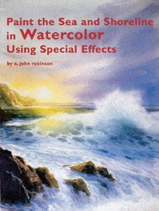 "Image: ""Paint the Sea in Oils Using Special Effects"" digital book by E. John Robinson"
