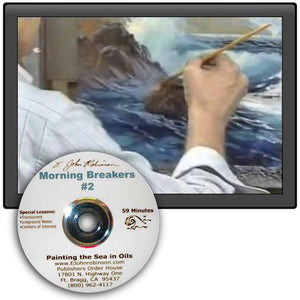 "Image: ""Painting the Sea in Oil - Morning Breakers"" DVD by E. John Robinson"