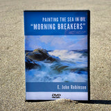 Painting the Sea in Oil - Morning Breakers (DVD)