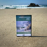 Seascapes in Watercolor, Disc 1 (DVD)