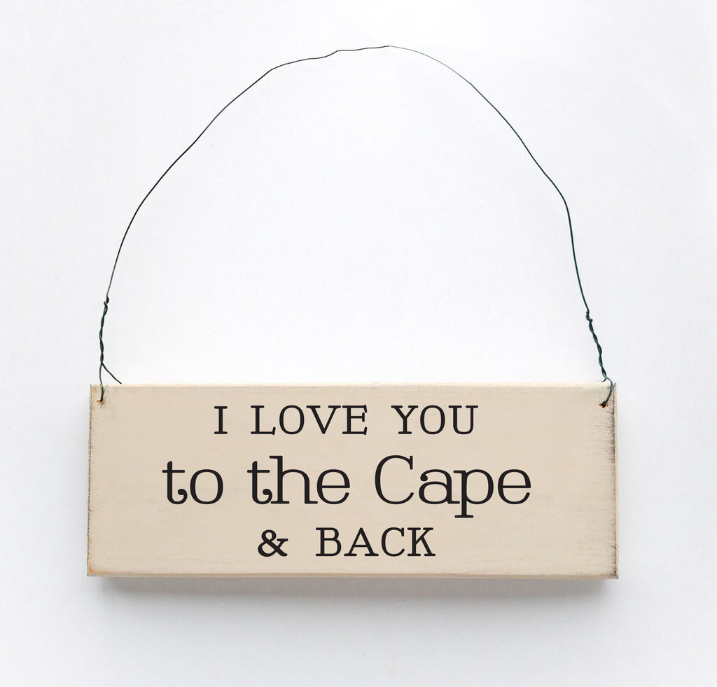 I Love you to the Cape & Back