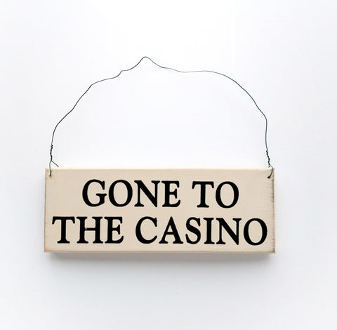 Gone to The Casino