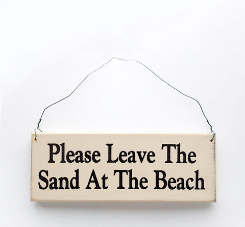 Please Leave the Sand At the Beach