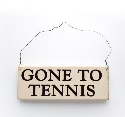 Gone to Tennis