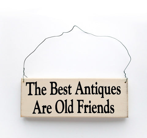 The Best Antiques Are Old Friends