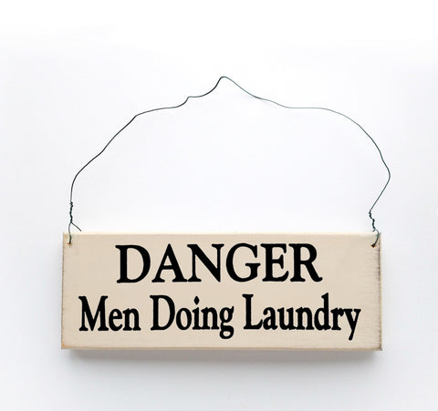 Danger Men Doing Laundry