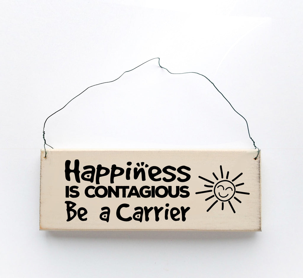 Happiness is Contagious, Be A Carrier